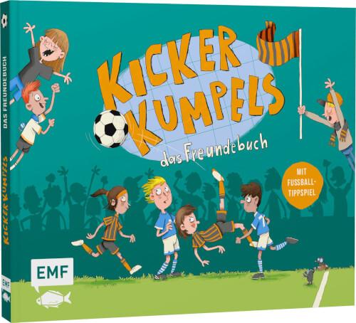 Kickerkumpels # Das Fußball-Freundebuch