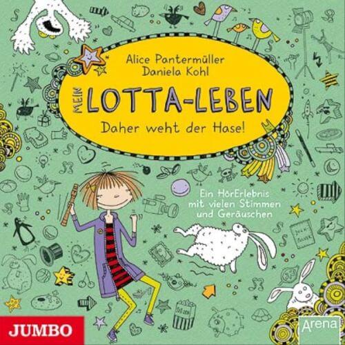 CD Mein Lotta-Leben - Daher weht der Hase, 1 Audio-CD