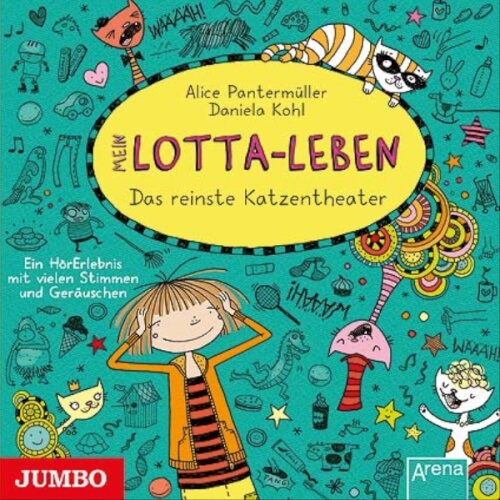 CD Mein Lotta-Leben - Das reinste Katzentheater, 1 Audio-CD