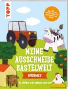 Ausschneide-Welt Bauernhof