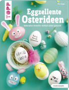 Deges, Pia: Eggzellente Osterideen (kreativ.kompakt)