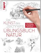 Kunst des Zeichnens Natur Übungsbuch