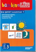 bambinoLÜK Was gehört zusammen 1, Taschenbuch, von 3 - 5 Jahren