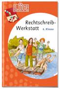 LÜK - Rechtschreibung Werkstatt 6.Klasse