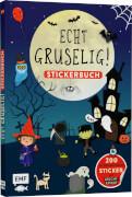 Echt gruselig! Das Stickerbuch: über 200 Sticker # mit LEUCHT-Effekt