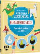 Mein erster Zeichenkurs # Fantastische Wesen: Einhorn, Drache, Meerjungfrau und Co.