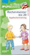 miniLÜK Rechenmeister bis 20, Lernheft, 29 Seiten, von 6 - 8 Jahren