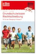 LÜK Grundwissen Rechtschreibung 4./5.Kl.