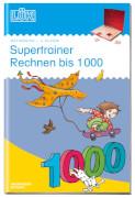 LÜK Supertrainer Rechnen bis 1000