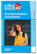 LÜK - Grundschulwissen Größen, Tabellen, Geometrie