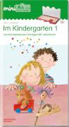 miniLÜK Im Kindergarten 1 Lernkompetenz, Lernheft, von 4 - 6 Jahren