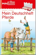 miniLÜK Deutschheft Pferde 2. Klasse, Lernheft, 32 Seiten, von 7 - 9 Jahren