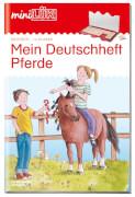 miniLÜK Deutschheft Pferde 4. Klasse