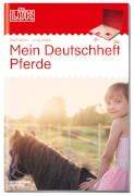 LÜK Deutschheft Pferde 2. Klasse