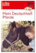 LÜK Deutschheft Pferde 4. Klasse