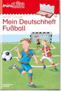 miniLÜK Mein Deutschheft Fußball 2. Klasse, Lernheft, 32 Seiten, von 7 - 9 Jahren