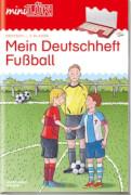 miniLÜK Mein Deutschheft Fußball 3. Klasse, Lernheft, 32 Seiten, von 8 - 10 Jahren