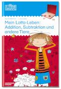 LÜK Mein Lotta-Leben: Addition, Subtrakt 2. Kl.