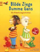 Ars Edition - Blöde Ziege-Dumme Gans, 120 Seiten, ab 4-6 Jahren