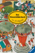 Ravensburger 30600 Das Riesenbilderbuch von Ali Mitgutsch