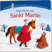 Mein Buch von Sankt Martin  kleine Himmelsbote