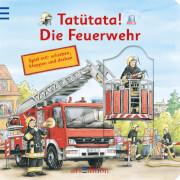 Tatütata! Hier kommt die Feuerwehr