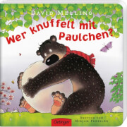 Wer knuffelt mit Paulchen?, Pappbilderbuch, 28 Seiten, ab 2 Jahren
