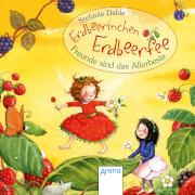 ARENA 70262 Erdbeerinchen Erdbeerfee. Freunde sind das Allerbeste!