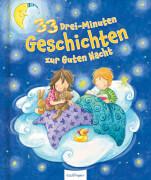 33 Drei-Minuten Geschichten zur Guten Nacht