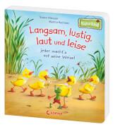 Loewe Pappebuch Langsam, lustig, laut und leise (Naturkind)