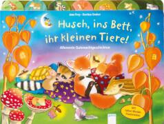 Arena Husch, ins Bett, ihr kleinen Tiere! Allererste Gutenachtgeschichten