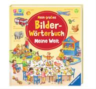 Ravensburger 43523 Mein großes Bilder-Wörterbuch: Meine Welt