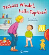 Loewe Pappebuch Tschüss Windel, hallo Töpfchen!