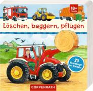 Löschen, baggern, pflügen: 20 Fahrzeuge im Einsatz, Pappbilderbuch, 42 Seiten, ab 1 - 3 Jahre