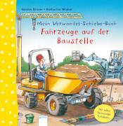 Arena Mein Verwandel-Schiebe-Buch: Fahrzeuge auf der Baustelle