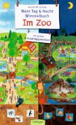 Mein Tag & Nacht Wimmelbuch Im Zoo, Pappbilderbuch, 10 Seiten, ab 2 Jahren