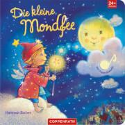 Die kleine Mondfee - Mit Traum-Melodie, Pappbilderbuch, 16 Seiten, ab 1-4 Jahre