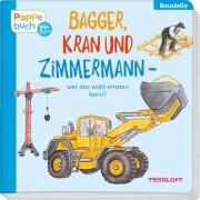 Bagger, Kran und Zimmermann - wer das wohl erraten kann?, Papbilderbuch, 10 Seiten, ab 2 Jahren