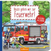 Ars Edition - Heute gehen wir zur Feuerwehr! Pappbilderbuch, 14 Seiten, ab 2-4 Jahren