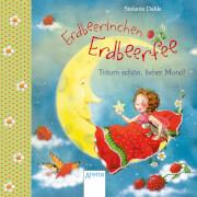Arena - Erdbeerinchen Erdbeerfee. Träum schön, lieber Mond!