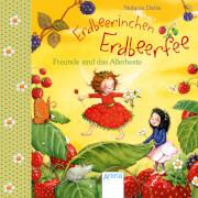 Arena - Erdbeerinchen Erdbeerfee. Freunde sind das Allerbeste!