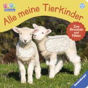 Ravensburger 43664 Bilderbuch: Alle meine Tierkinder - Zum Streicheln und Fühlen