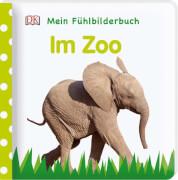 Mein Fühlbilderbuch - Zoo