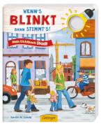 Wenn's blinkt, dann stimmt's! Mein Lichtbuch Stadt, Pappbilderbuch, 12 Seiten, ab 2 Jahren