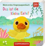 Mein 1. Fingerpuppenbuch: Das ist die kleine Ente! Pappbilderbuch, 2 - 4 Jahre, 14 Seiten