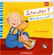 Coppenrath Verlag 62677 Buch ''Schnuller? Brauch ich nicht!'', Katrin Engelking, ab 2 Jahre