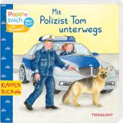 Tessloff Mit Polizist Tom unterwegs. Klappenbuch