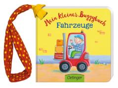 Mein kleines Buggybuch Fahrzeuge, Pappbilderbuch, 14 Seiten, ab 12 Monaten