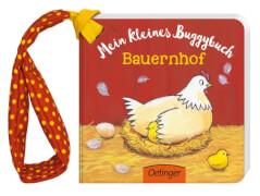 Mein kleines Buggybuch Bauernhof, Pappbilderbuch, 14 Seiten, ab 12 Monaten