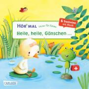 Verse für Kleine: Heile, heile, Gänschen... und andere Trostreime mit Musik (Hör mal), Pappbilderbuch, 14 Seiten, ab 2 Jahre